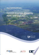 Current Issues in Shipping  Ports and Logistics