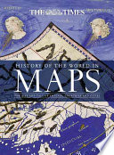 History of the World in Maps  : The Rise and Fall of Empires, Countries and Cities