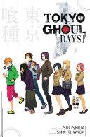 Tokyo Ghoul: Days [Pdf/ePub] eBook
