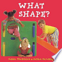 What Shape?