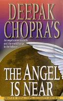 Deepak Chopra's The Angel is Near