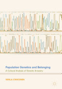 Population Genetics and Belonging: A Cultural Analysis of Genetic ...