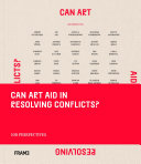 Can Art Aid in Resolving Conflicts