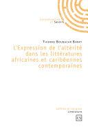 L'expression de l'altérité dans les littératures africaines et caribéennes Pdf/ePub eBook