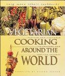 Vegetarian Cooking around the World