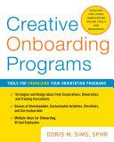 Creative Onboarding Programs: Tools for Energizing Your Orientation Program Pdf/ePub eBook