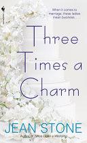 Three Times a Charm