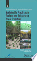 Sustainable Practices in Surface and Subsurface Micro Irrigation