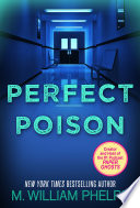 Perfect Poison A Female Serial Killer S Deadly Medicine
