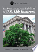 Tax Basis Assets and Liabilities of U S  Life Insurers