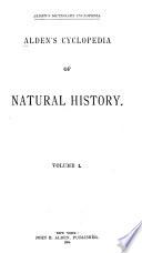 Alden s Cyclopedia of Natural History Book