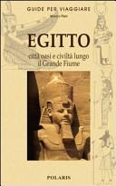Guida Turistica Egitto. Le città, le oasi e la civiltà lungo il grande fiume Immagine Copertina