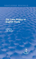 The Latin Poetry of English Poets (Routledge Revivals)