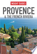 Insight Guides  Provence   the French Riviera Book