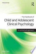 """The Handbook of Child and Adolescent Clinical Psychology: A Contextual Approach"" by Alan Carr"
