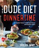 Pdf The Dude Diet Dinnertime
