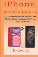IPhone 11  11 Pro   11 Pro Max For The Elderly