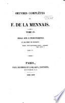 Oeuvres complètes de F. de la Mennais: Essai sur l'indifférence