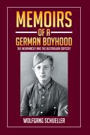 Memoirs of a German Boyhood [Pdf/ePub] eBook