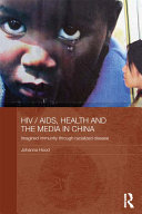 HIV / AIDS, Health and the Media in China