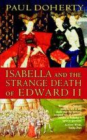 Pdf Isabella and the Strange Death of Edward II