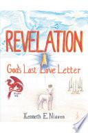 Revelation God S Last Love Letter