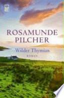 Wilder Thymian  : Roman