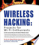 Wireless Hacking  Projects for Wi Fi Enthusiasts