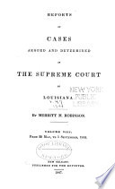 Reports of Cases Argued and Determined in the Supreme Court of Louisiana