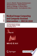 Medical Image Computing and Computer Assisted Intervention - MICCAI 2020