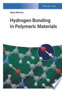 Hydrogen Bonding in Polymeric Materials