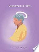 Grandma Is a Saint Book PDF