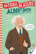 Trailblazers  Albert Einstein Book