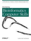 Developing Bioinformatics Computer Skills