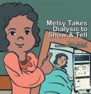 Pdf Melsy Takes Dialysis to Show & Tell