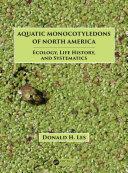 Aquatic Monocotyledons of North America