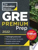 Princeton Review GRE Premium Prep  2022