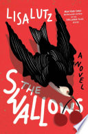 link to The swallows : a novel in the TCC library catalog