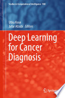 Deep Learning for Cancer Diagnosis