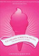 Ice Creams  Sorbets   Gelati