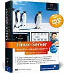 Linux-Server einrichten und administrieren mit Debian 6 GNU/Linux