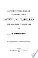 Anatomische Physiologische und Physikalische Daten und Tabellen Zum Gebrauche Fur Mediciner