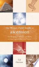 The Weiser Fields Guide to Ascension