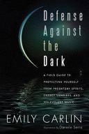 Defense Against the Dark