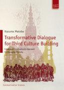 Transformative Dialogue for Third Culture Building