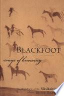 Blackfoot Ways of Knowing Book PDF