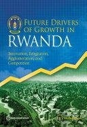 Future Drivers of Growth in Rwanda