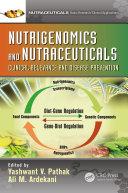 Nutrigenomics and Nutraceuticals