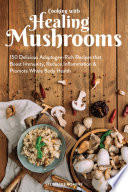 Cooking With Healing Mushrooms