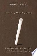 Contesting White Supremacy